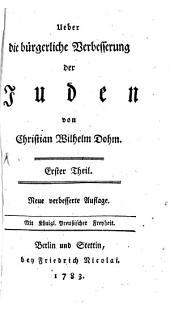 Ueber die bürgerliche Verbesserung der Juden: Band 1