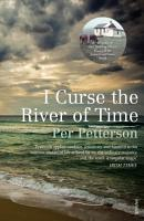 I Curse the River of Time PDF