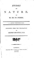 Studies of Nature  By M  de St  Pierre  Abridged from the Translation of Henry Hunter  D D  PDF
