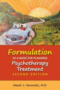 Formulation as a Basis for Planning Psychotherapy Treatment  Second Edition PDF