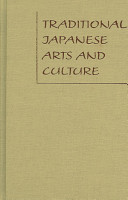 Traditional Japanese Arts And Culture PDF