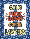 Calm the Fuck Down and Color for Lawyers PDF