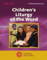Children s Liturgy of the Word 2009   2010  A Weekly Resource   Celebrating the Lectionary PDF