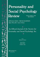 Metacognition: A Special Issue of personality and Social Psychology Review