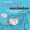 Agilit  t Neu Denken PDF