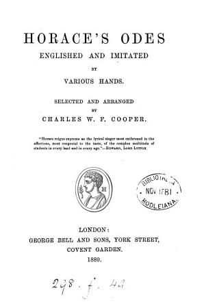 Horace s odes  Englished and imitated by various hands  selected and arranged by C W F  Cooper PDF