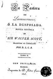 La Pastora de Lammermoor, ó, La desposada: novela histórica