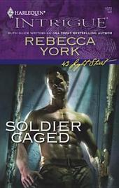 Soldier Caged