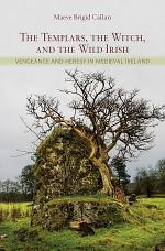 The Templars, the Witch, and the Wild Irish