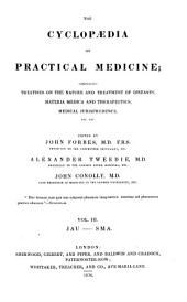 The Cyclopædia of Practical Medicine: Comprising Treatises on the Nature and Treatment of Diseases, Materia Medica and Therapeutics, Medical Jurisprudence, Etc. Etc, Volume 3