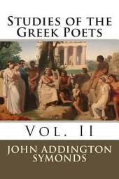 Studies of the Greek Poets: Volume 2