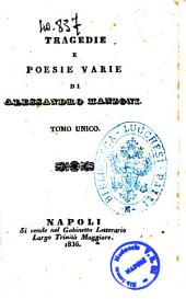 Tragedie e poesie varie tragedia di Alessandro Manzoni