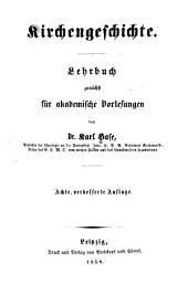 Kirchengeschichte: Lehrbuch zunächst für akademische Vorlesungen