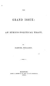 The grand issue: an ethico-political tract