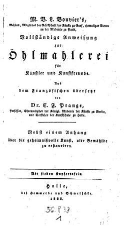 Vollst  ndige Anweisung zur   hlmahlerei f  r K  nstler und Kunstfreunde  etc   PDF