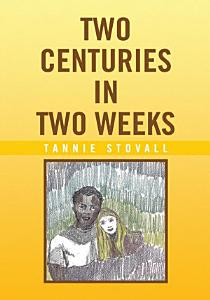 Two Centuries in Two Weeks PDF
