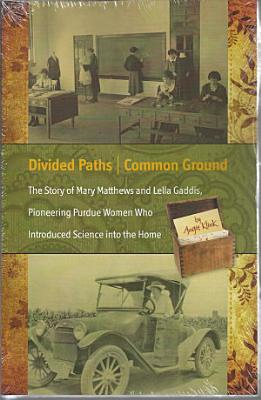 Divided Paths  Common Ground PDF