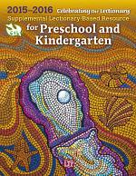 Celebrating the Lectionary® for Preschool and Kindergarten 2015-2016