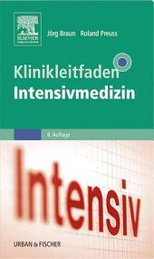 Klinikleitfaden Intensivmedizin: Ausgabe 8