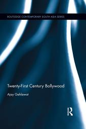 Twenty-First Century Bollywood