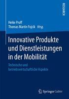 Innovative Produkte und Dienstleistungen in der Mobilit  t PDF