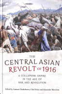 The Central Asian Revolt of 1916