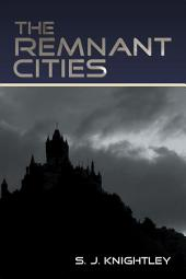 The Remnant Cities