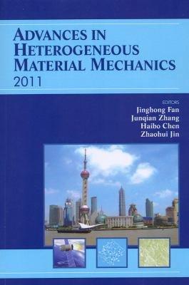 Advances in Heterogeneous Material Mechanics 2011 PDF