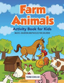 Farm Animals Activity Book for Kids