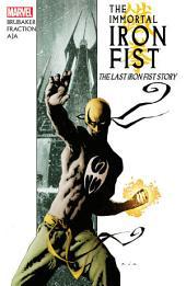Immortal Iron Fist Vol. 1 – The Last Iron Fist Story