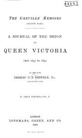 The Greville Memoirs (second Part): A Journal of the Reign of Queen Victoria, from 1837 to 1852, Part 2