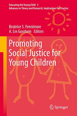 Promoting Social Justice for Young Children