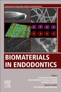Biomaterials in Endodontics