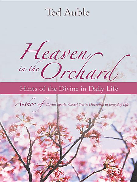 Download Heaven in the Orchard Book