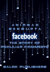 Facebook: The Story of Peculiar Comments