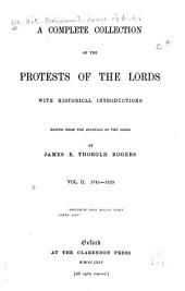 A Complete Collection of the Protests of the Lords: 1741-1825