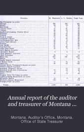 Annual Report of the Auditor and Treasurer of Montana Territory, for the ... Fiscal Year of ... Made to ... Governor of Montana Territory