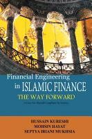 Financial Engineering in Islamic Finance the Way Forward PDF