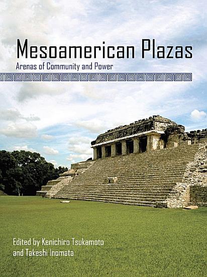 Mesoamerican Plazas PDF