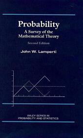 Probability: A Survey of the Mathematical Theory, Edition 2