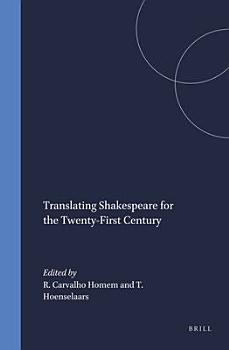 Translating Shakespeare for the Twenty first Century PDF