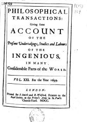 Philosophical Transactions, Giving Some Accompt of the Present Undertakings, Studies and Labors of the Ingenious in Many Considerable Parts of the World: Issues 248-259