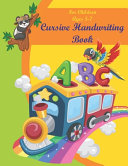 Cursive Handwriting Book For Children Ages 5-7