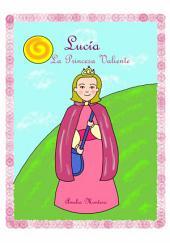 Lucía, la princesa valiente - Cuentos Infantiles