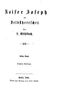 Kaiser Joseph der Zweite und sein Hof  Abt  Kaiser Joseph als Selbstherrscher  4  Bde   in one   6  Aufl PDF