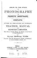 Helps to the study of phonography or phonetic shorthand  guide to the study of Pitman s Teacher  Manual and Reporter s companion PDF