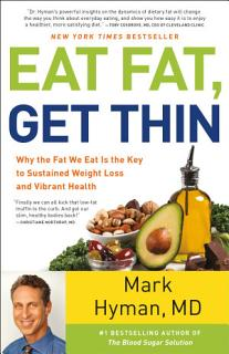 Eat Fat  Get Thin Book