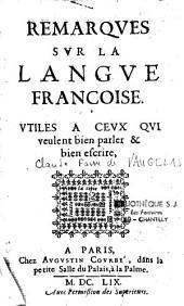 Remarques sur la langue françoise,... par Claude Favre de Vaugelas