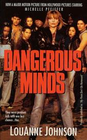 Dangerous Minds: A Funny & Inspiring Story of Teaching