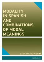 Modality in Spanish and Combinations of Modal Meanings PDF
